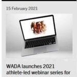 WADA (Светската Антидопинг Агенција) ВО 2021 ЌЕ ОДРЖИ СЕРИЈА НА ВЕБИНАРИ ЗА СПОРТИСТИ
